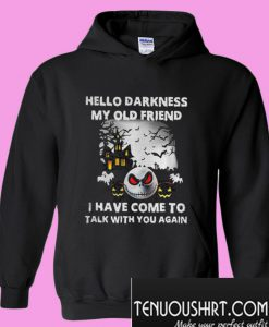 Jack skellington Hello darkness my old friend Hoodie