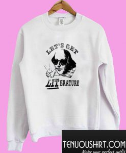 Let's Get Literature Sweatshirt