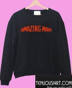 Amazing Man Sweatshirt
