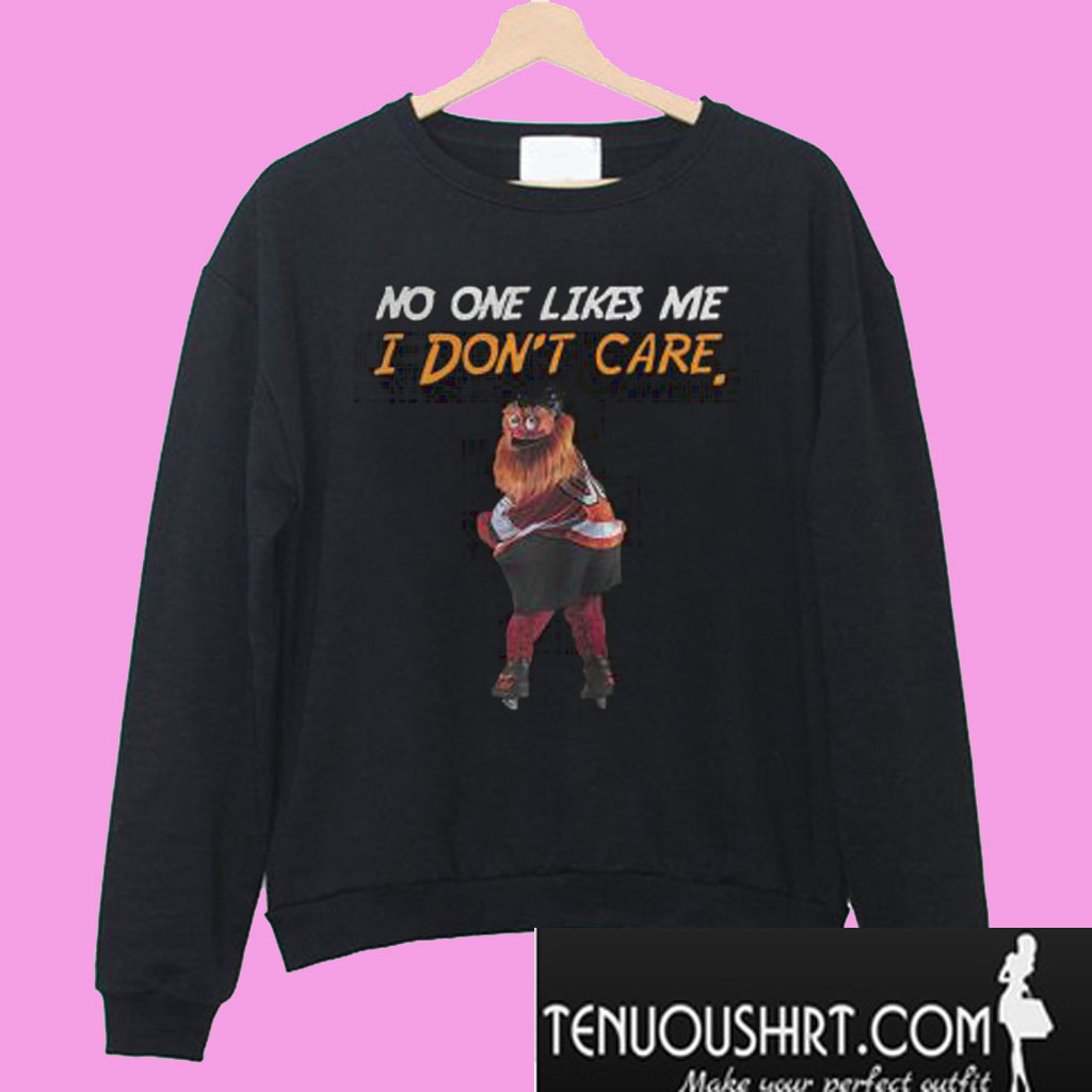 0a35e1a6064 Gritty Philly Mascot No One Likes Me I Don t Care Sweatshirt