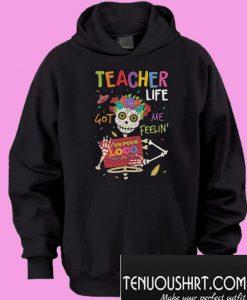 Teacher life got me feelin un Poco Loco Hoodie