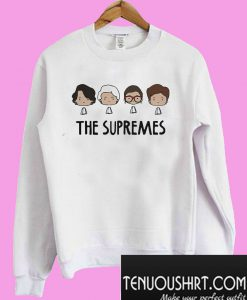 The Supremes Elena Sandra Ruth Sonia Sweatshirt