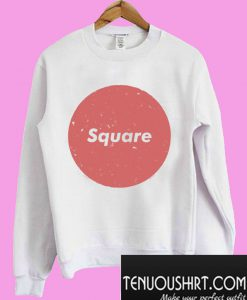 The Word Square Has Lost All Meaning Sweatshirt