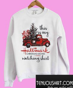 This is my Hallmark Christmas Movies Watching Sweatshirt
