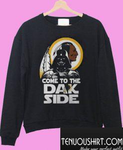 Washington Redskins come to the dak side Dark Vader Sweatshirt