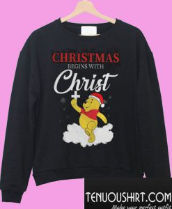 Winnie The Pooh Christmas Begins With Christ Sweatshirt