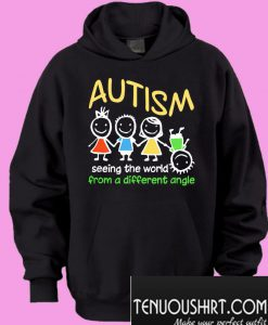 Autism Seeing The World At A Different Angle Hoodie