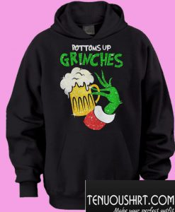 Bottoms Up Grinches Hoodie