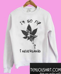 Tinker Bell I'm so fly I neverland Sweatshirt