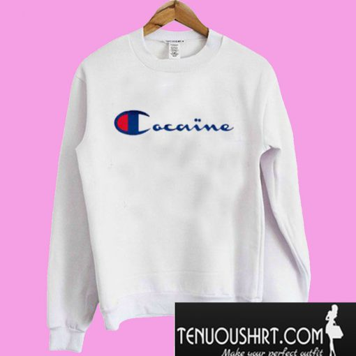 Cocaine-Sweatshirt