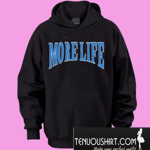 More-Life-Hoodie