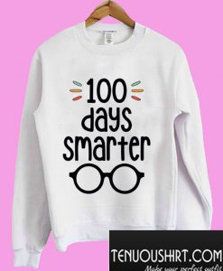100 Days Smarter- 100 Days of School Sweatshirt