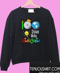 100 dias mas inteligente Sweatshirt