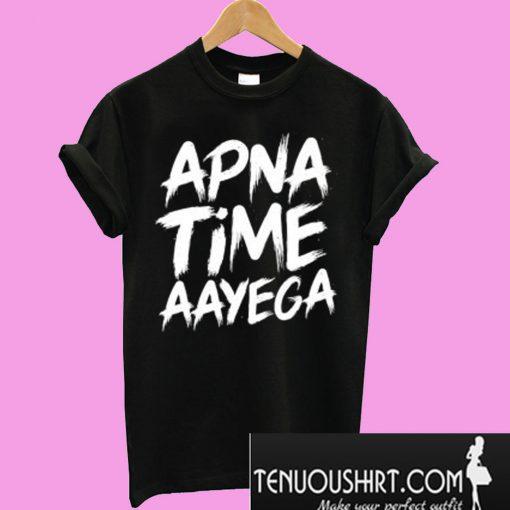 Apna-Time-Aayega-T-Shirt