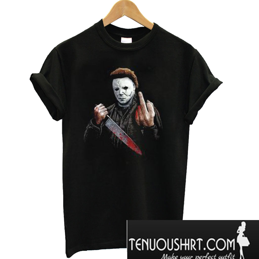 9ff27483 Michael Myers Halloween Middle Finger Horror Movie T-Shirt
