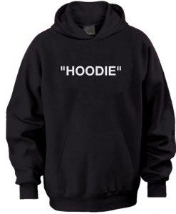"""""""HOODIE"""" Hoodie"""