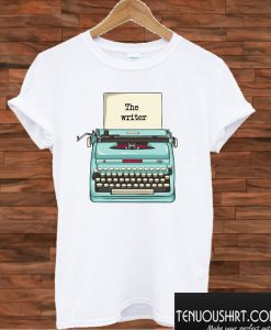 The Writer T shirt