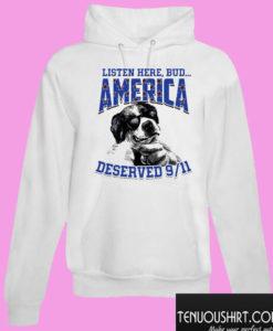 America deserved 9-11 Hoodie