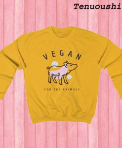 Vegan for the Animals Vegan Sweatshirt