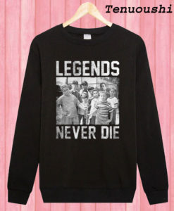 The Sandlot Legends Never Die Sweatshirt