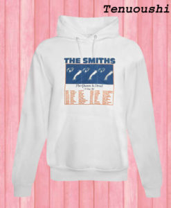 The Smiths The Queen Is Dead Tour 86 Hoodie